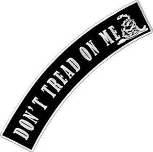 Don't tread on me rocker patch